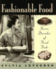 9780025750593: Fashionable Food : Seven Decades of Food Fads