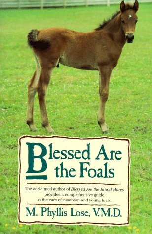 9780025752306: Blessed Are the Foals