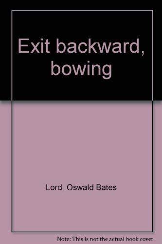 9780025752702: Exit Backward, Bowing