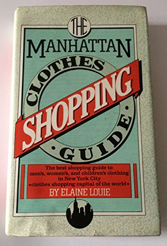 9780025752900: The Manhattan clothes shopping guide