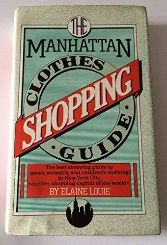 9780025752900: The Manhattan clothes shopping guide