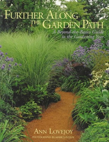 9780025755857: Further Along the Garden Path: A Beyond-The-Basics Guide to the Gardening Year