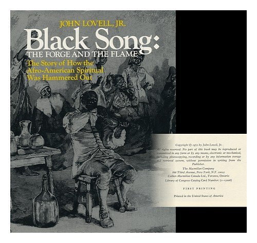 9780025757004: Black Song: The Forge and the Flame; The Story of How the Afro-American Spiritual Was Hammered Out.