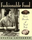9780025757059: Fashionable Food: Seven Decades of Food Fads