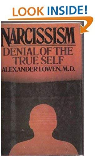 9780025758902: Narcissism: Denial of the True Self