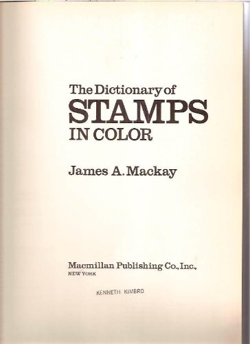 9780025777002: The Dictionary of Stamps in Color
