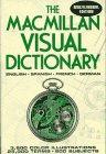 9780025781153: The MacMillan Visual Dictionary : English, Spanish, French, German (Multilingual)