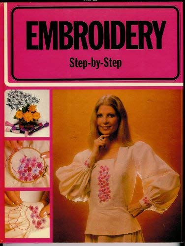 9780025782808: Embroidery: Step by Step
