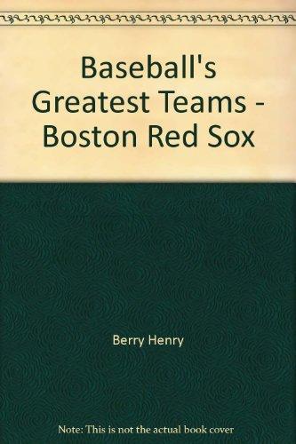 9780025788602: Baseball's Greatest Teams - Boston Red Sox