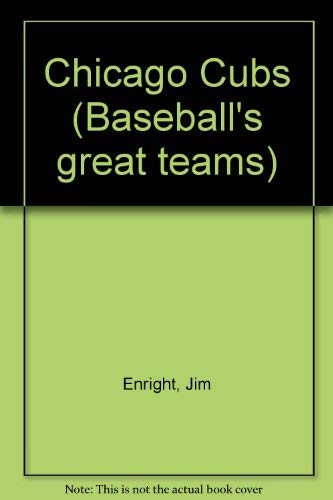 9780025789302: Chicago Cubs (Baseball's great teams)