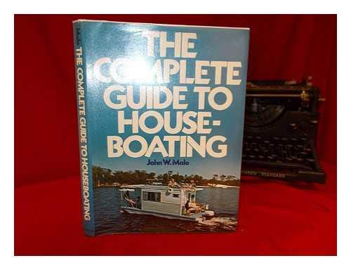 9780025793002: The complete guide to houseboating