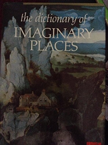 9780025793101: Dictionary of Imaginary Places