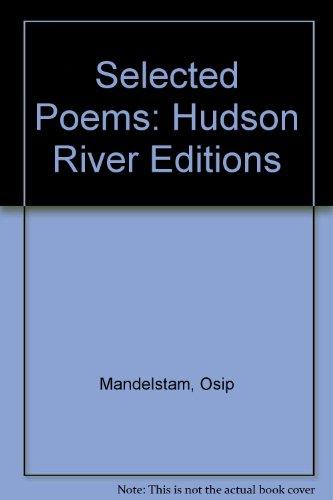9780025794016: SELECTED POEMS OF OSIP MANDELSTAM (Hudson River Editions)