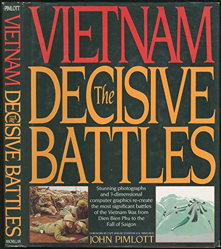 Vietnam, The Decisive Battles: John Pimlott