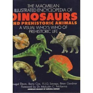 9780025801912: Macmillan Illustrated Encyclopedia of Dinosaurs and Prehistoric Animals: A Visual Who's Who of Prehistoric Life