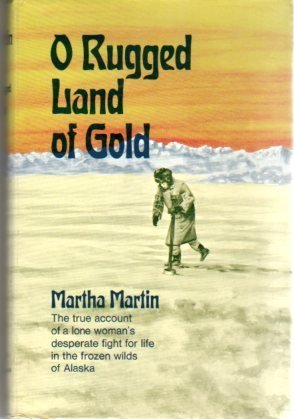 9780025804609: O Rugged Land of Gold