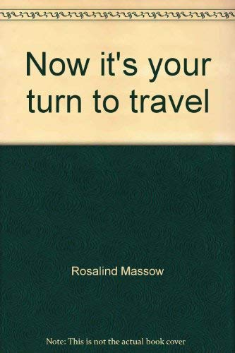 9780025816800: Now it's your turn to travel