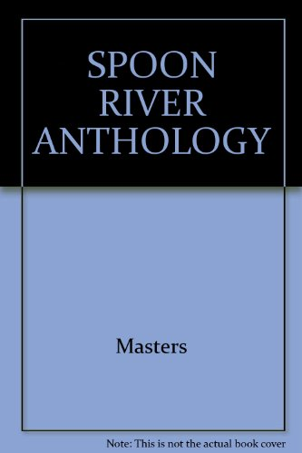 9780025817807: SPOON RIVER ANTHOLOGY (Hudson River editions)