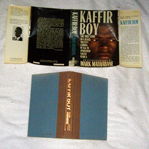 9780025818002: Kaffir Boy: The True Story of a Black Youth's Coming of Age in Apartheid South Africa