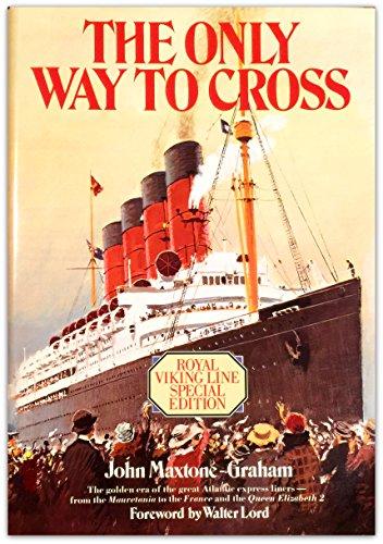 The Only Way to Cross Royal Viking: Maxtone-Graham, John