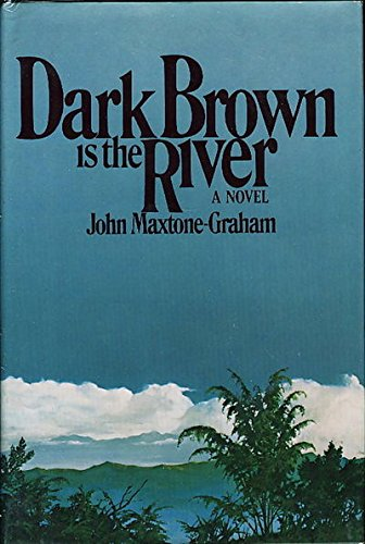 9780025823600: Dark Brown Is The River