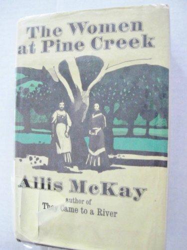 9780025834606: Women at Pine Creek