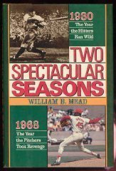 9780025837317: Two Spectacular Seasons: 1930 : The Year the Hitters Ran Wild 1968 : The Year the Pitchers Took Revenge