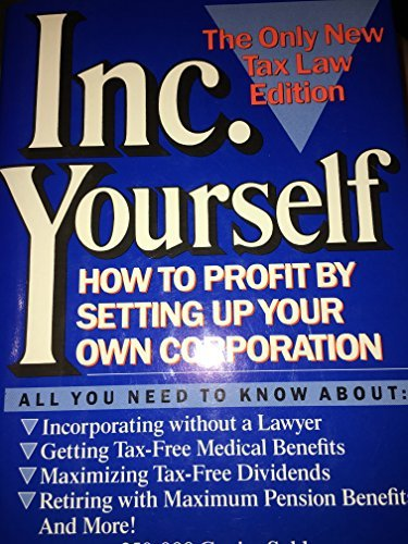 9780025837607: Incorporate Yourself: How to Profit by Setting Up Your Own Corporation