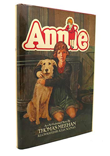 9780025838505: Annie: An old-fashioned story