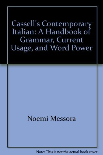 9780025843752: Cassell's Contemporary Italian: A Handbook of Grammar, Current Usage, and Word Power (Cassell Contemporary Language)