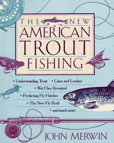 9780025843820: The New American Trout Fishing