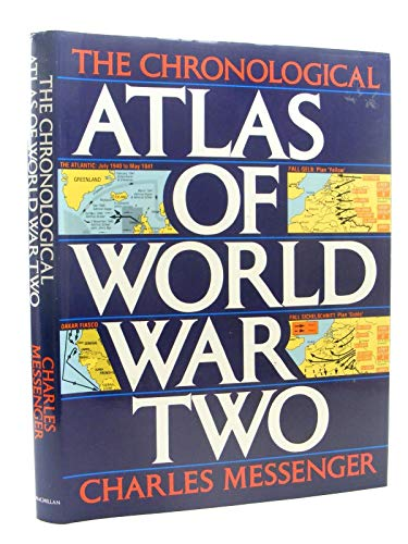 9780025843912: The Chronological Atlas of World War Two