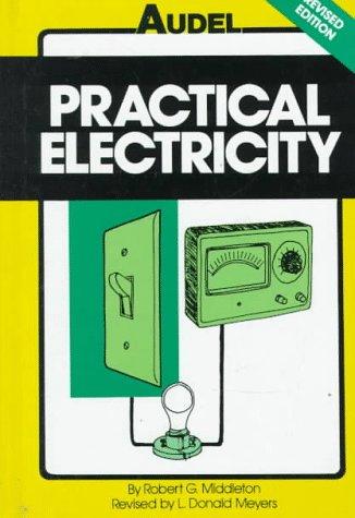 9780025845619: Audel Practical Electricity