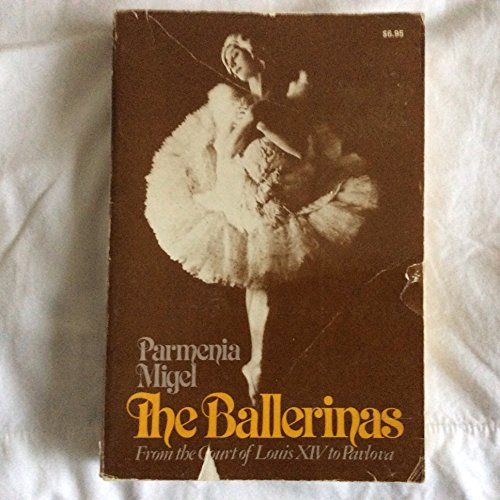 9780025845701: The ballerinas, from the court of Louis XIV to Pavlova