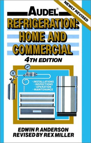 9780025848757: Audel Refrigeration : Home and Commercial