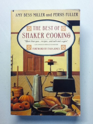 9780025849983: The Best of Shaker Cooking