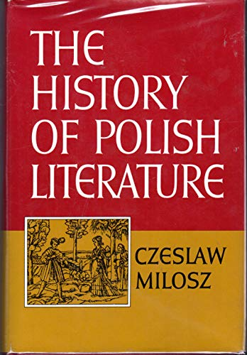 9780025850101: The history of Polish literature