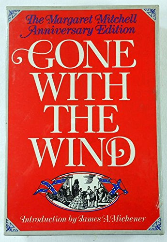 Gone With the Wind, The Margaret Mitchell Anniversary Edition