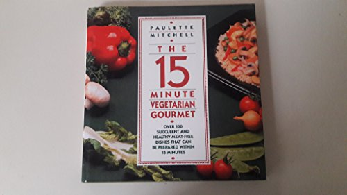 9780025854307: 15 Minute Vegetarian Gourmet