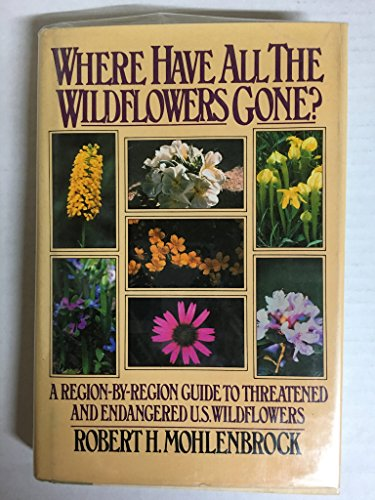 9780025854505: Where Have All the Wildflowers Gone?