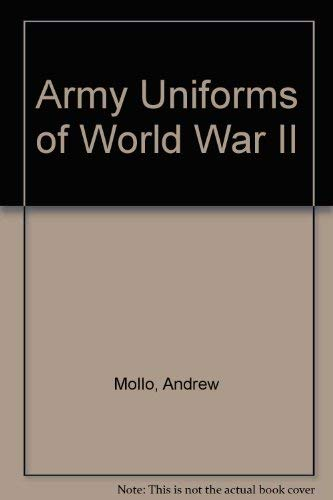9780025856004: Army Uniforms of World War II
