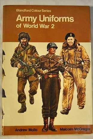 9780025856004: Army Uniforms of World War II