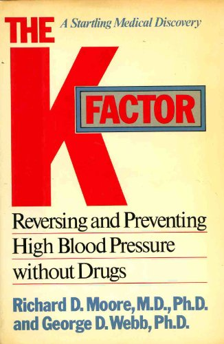 9780025861909: The K Factor: Reversing and Preventing High Blood Pressure Without Drugs