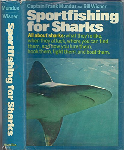 9780025879508: Sportfishing for Sharks