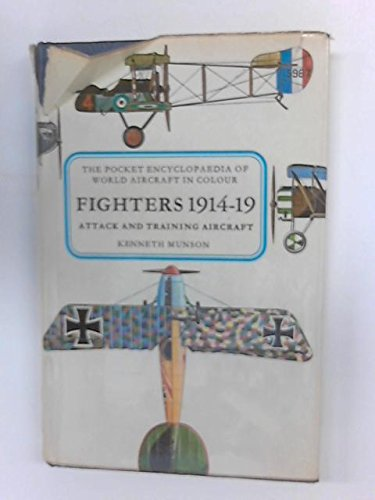 9780025880702: Fighters; Attack and Training Aircraft, 1914-1919,