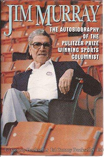 9780025881518: Jim Murray: An Autobiography