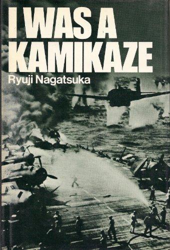 I Was a Kamikaze: Ryuji Nagatsuka