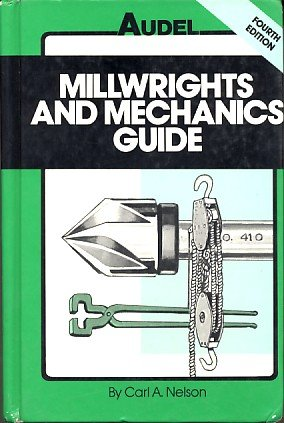 9780025886506: Millwrights and Mechanics Guide