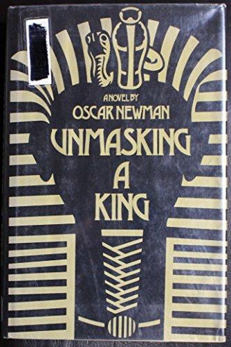 9780025888906: Unmasking a King