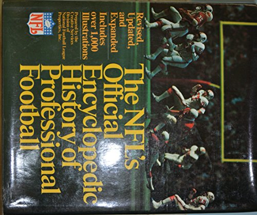 9780025890107: The NFL's official encyclopedic history of professional football